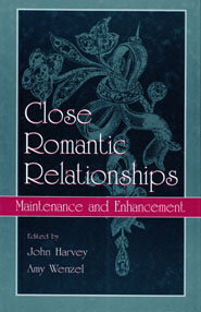 Close Romantic Relationships: Maintenance and Enhancement book cover