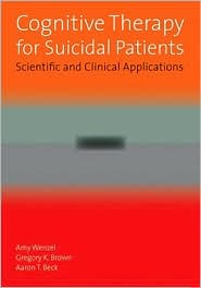 Cognitive Therapy for Suicidal Patients book cover